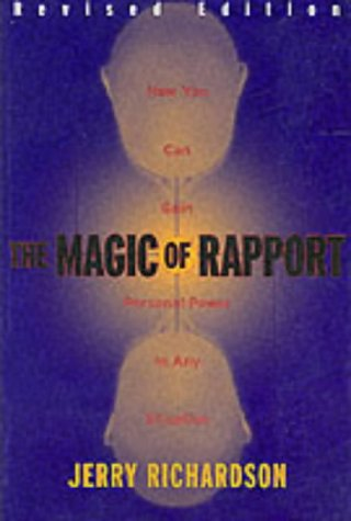 9780916990442: The Magic of Rapport