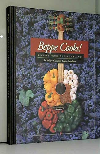 9780917001123: Beppe Cooks! Recipes From the Homeland