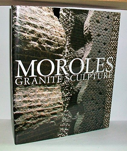MOROLES: GRANITE SCULPTURES (artist signed)
