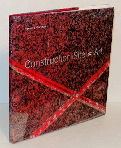 9780917001505: Construction Site = Art