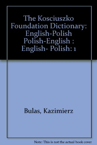 9780917004001: The Kosciuszko Foundation Dictionary I