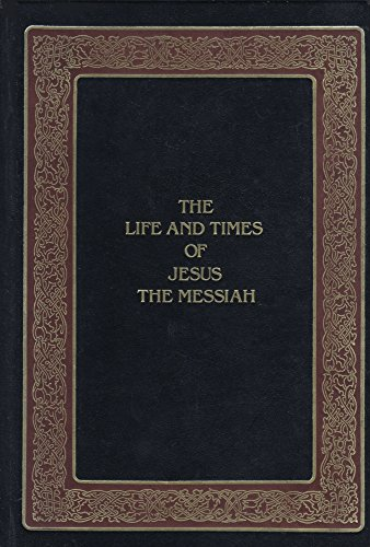 9780917006128: Life and Times of Jesus the Messiah