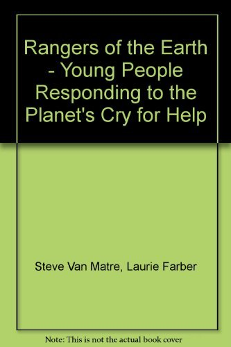 9780917011214: Rangers of the Earth - Young People Responding to the Planet's Cry for Help