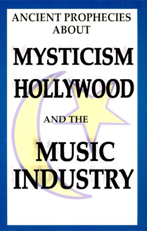 Ancient Prophecies About Mysticism Hollywood and the Music Industry: William Josiah Sutton