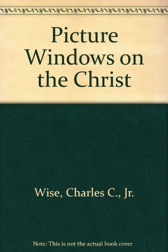 9780917023033: Picture Windows on the Christ