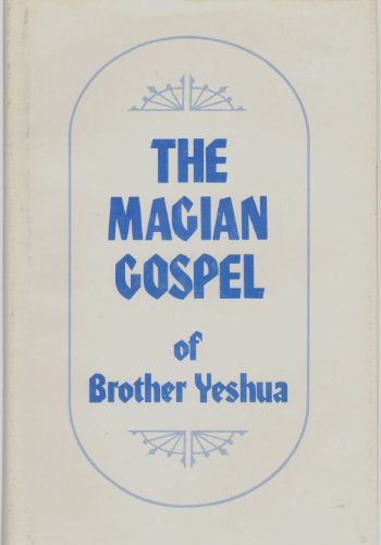 9780917023057: Magian Gospel of Brother Yeshua