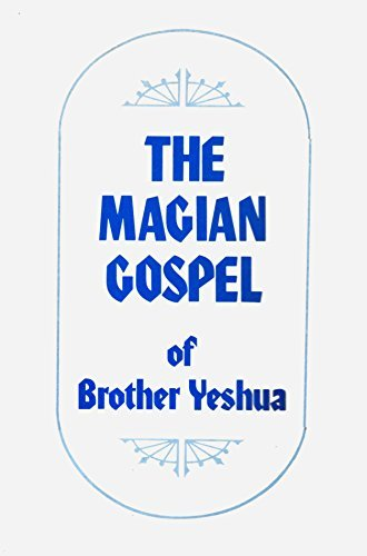 9780917023064: The Magian Gospel of Brother Yeshua (The Shower of a Way)
