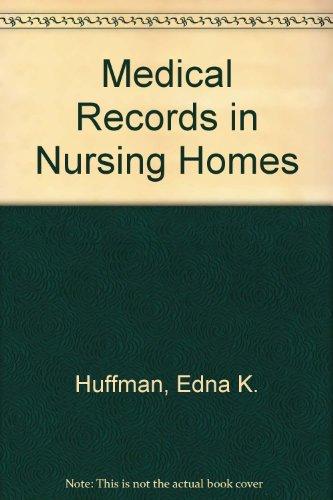 9780917036101: Medical Records in Nursing Homes