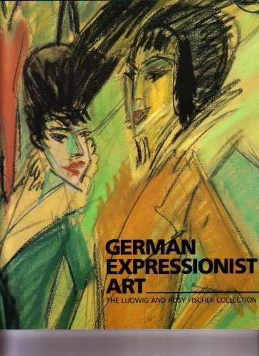 German Expressionist Art: Eleanor M. Hight;