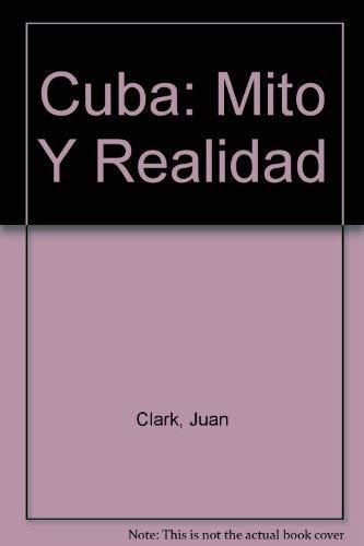 9780917049163: Cuba: Mito Y Realidad