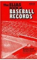The Elias Book of Baseball Records 2013: Major League Baseball Records, World Series Records, ...