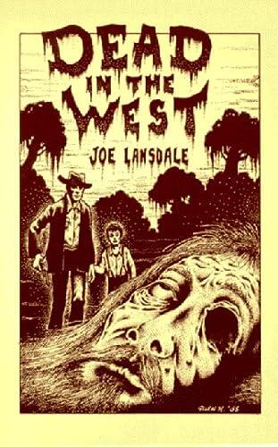 Dead In The West: Lansdale, Joe R.