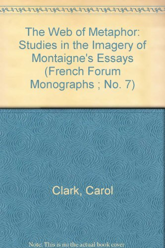 9780917058066: The Web of Metaphor (French Forum Monographs ; No. 7)