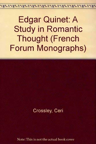 9780917058424: Edgar Quinet: A Study in Romantic Thought (French Forum Monographs)
