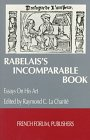 Image result for Rabelais's Incomparable Book: Essays on his Art.