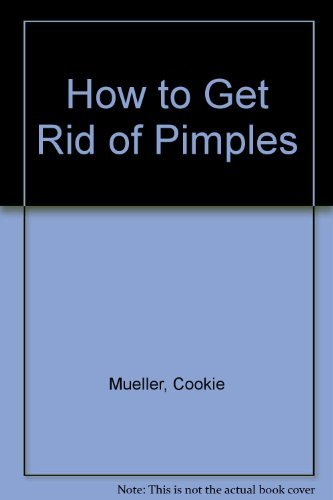 9780917061196: How to Get Rid of Pimples