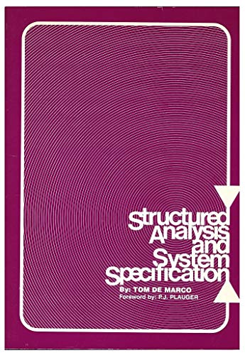 9780917072079: Structured Analysis And System Specification