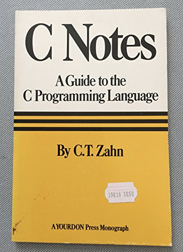 9780917072130: C. Notes: A Guide to the C. Programming Language