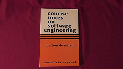 9780917072161: Concise Notes on Software Engineering (Yourdon computing series)