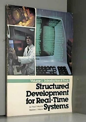 9780917072512: Structured Development for Real Time Systems: Introduction and Tools v. 1