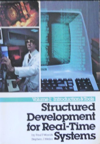 9780917072529: Structured Development for Real Time Systems: Essential Modelling Techniques v. 2