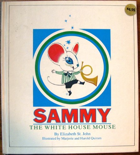 9780917080005: Sammy, the White House mouse
