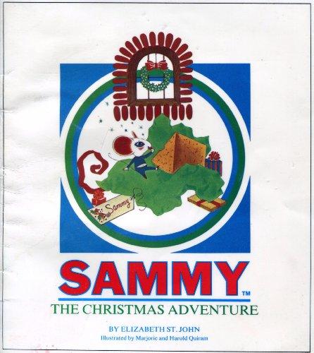 Sammy: The Christmas adventure: St. John, Elizabeth