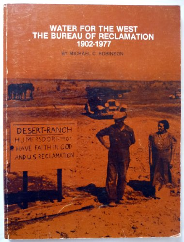 9780917084300: Water for the West: The Bureau of Reclamation, 1902-1977