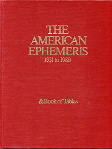 9780917086014: American Ephemeris 1931 to 1980 and Book of Tables