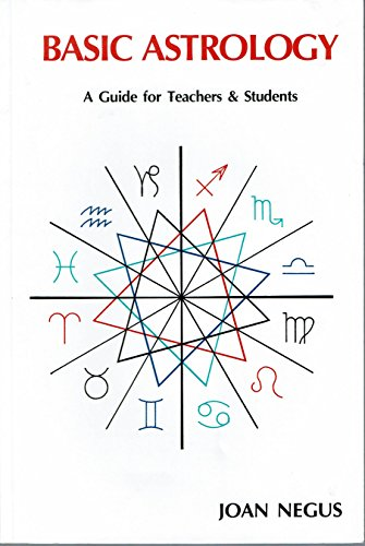 Basic Astrology: A Guide for Teachers and Students