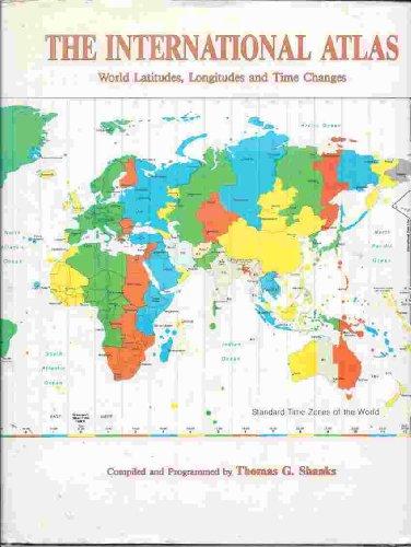 9780917086571: International Atlas: World Latitudes, Longitudes and Time Changes
