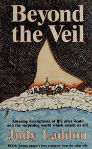 Beyond the Veil - Amazing Descriptions of: Laddon, Judy
