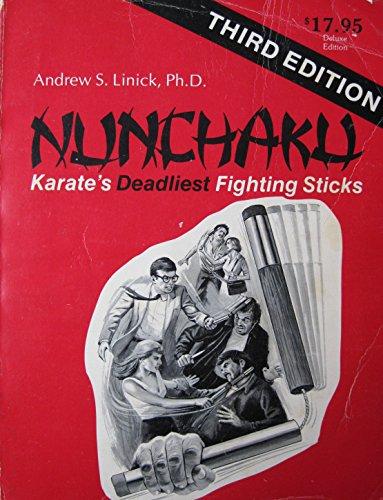 9780917098017: Nunchaku Karate's Deadliest Fighting Sticks
