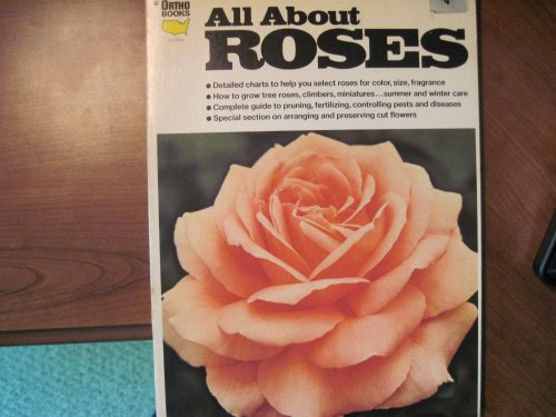9780917102233: All about roses (Ortho book series)