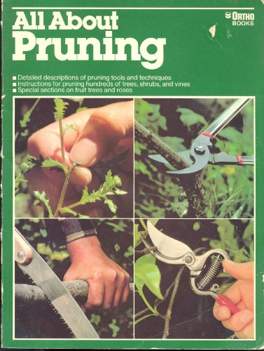 Books: All About Pruning (Ortho''s All About Series), by Ortho Books Staff: Ortho