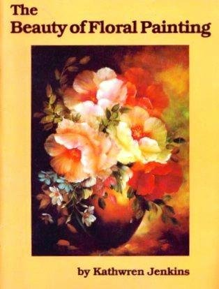 9780917121197: The Beauty of Floral Painting