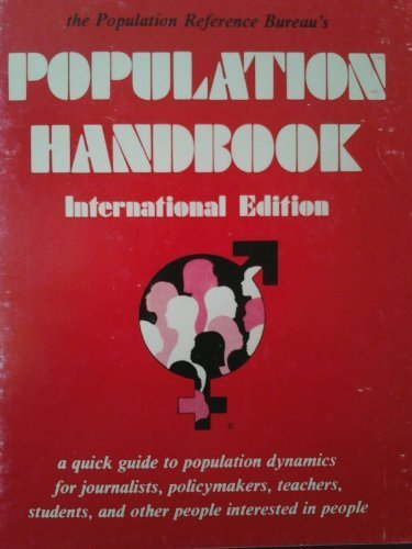 9780917136047: The Population Reference Bureau's population handbook