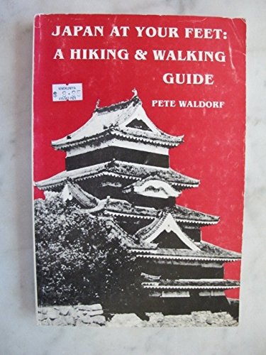 9780917139000: Japan at Your Feet: A Hiking and Walking Guide