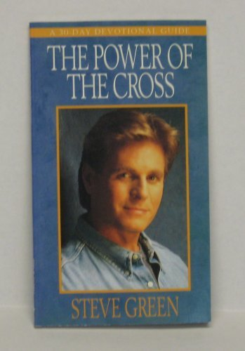 9780917143274: A 30 Day Devotional on the Power of the Cross