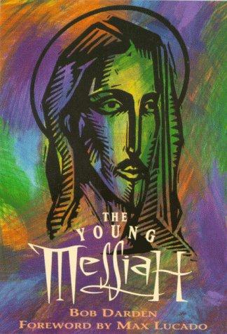 The Young Messiah: Darden, Bob