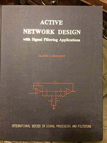 9780917144028: Active Network Design With Signal Filtering Applications