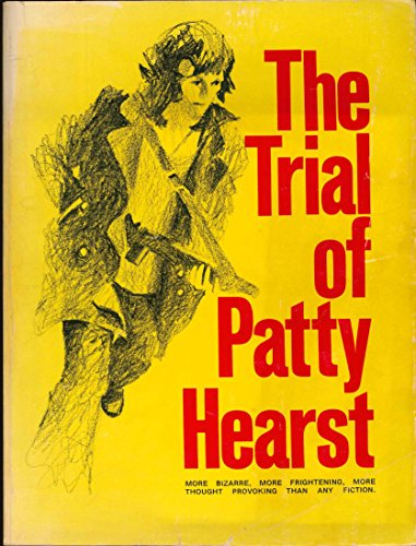 9780917152016: The Trial of Patty Hearst