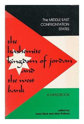 9780917158018: The Hashemite Kingdom of Jordan and the West Bank: A handbook (The Middle East confrontation states)