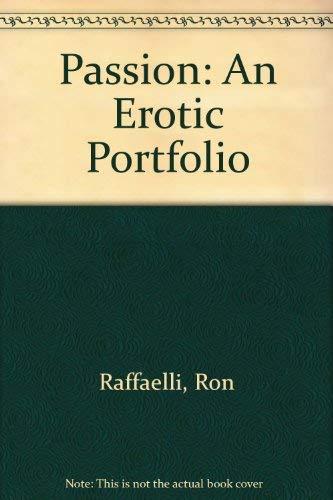 9780917181108: Passion: An Erotic Portfolio