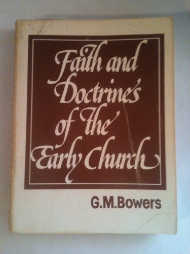 9780917182099: The Faith and Doctrines of the Early Church