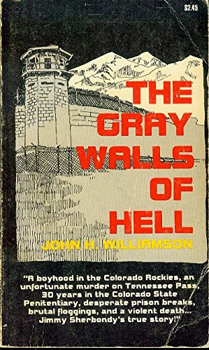 The Gray Walls of Hell : The: John Harvey Williamson