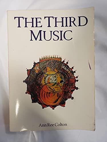 9780917189210: The Third Music
