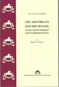 The ABM Treaty and the Senate: Issues of International and Constitutional Law [Occasional Paper ...