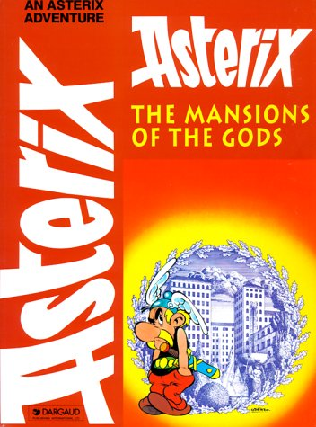 9780917201608: The Mansions of the Gods (Adventures of Asterix)