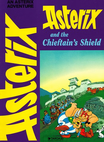 9780917201677: Asterix and the Chieftain's Shield (Asterix (Darguard))